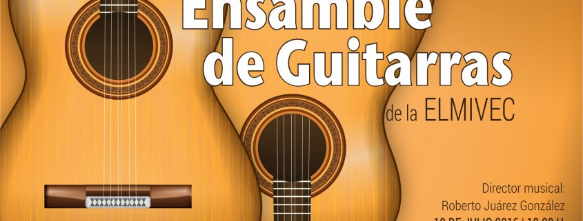 Ensamble de Guitarras ELMIVEC_Jul 18